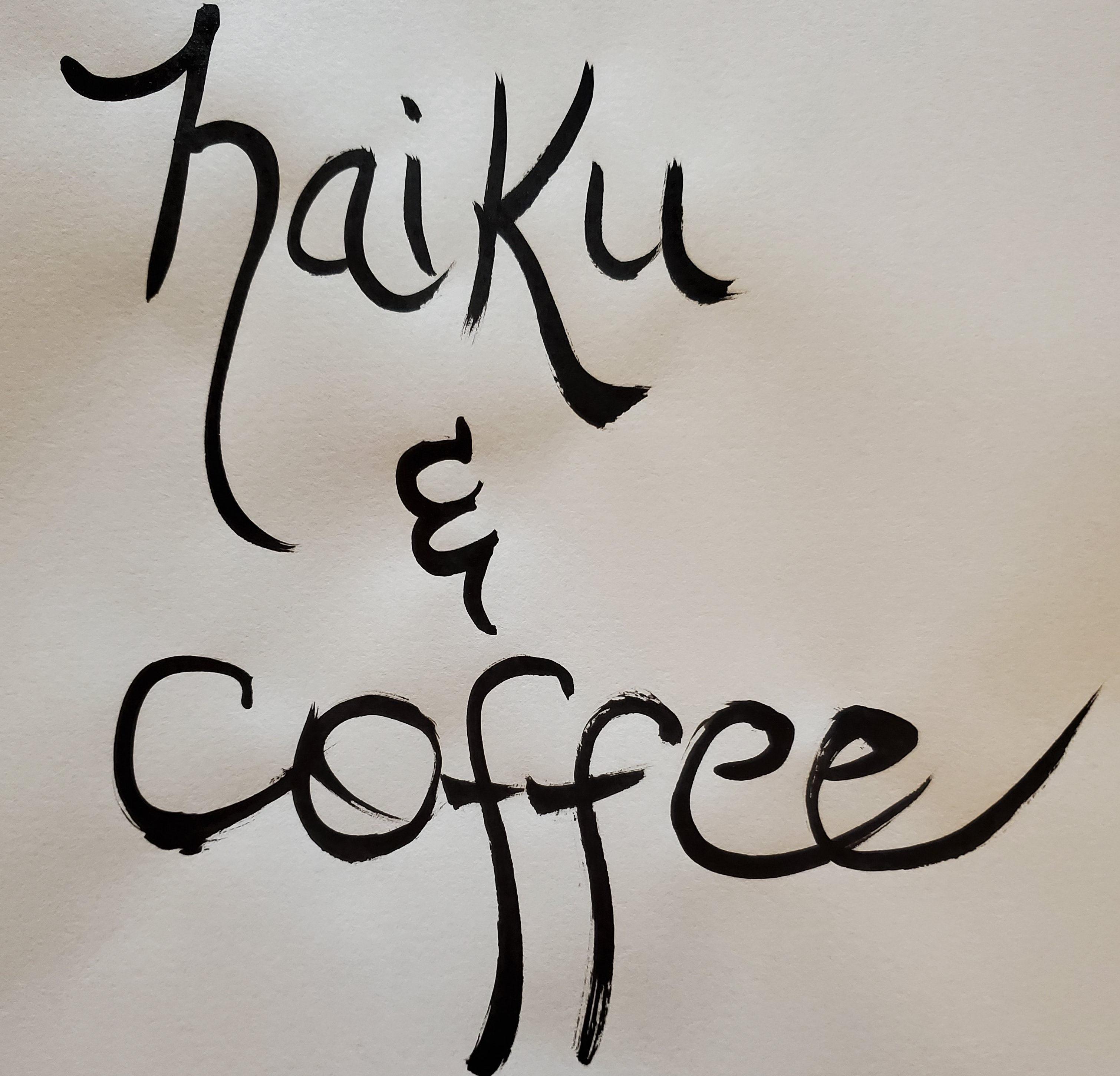 Haiku and Coffee